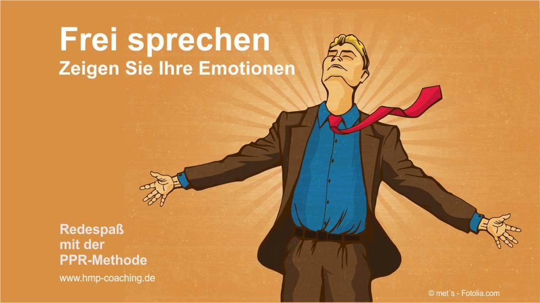 Frei sprechen - zeigen Sie Ihre Emotionen